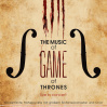 The Music of Game of Thrones • 24.01.2020, 20:00 • Bregenz